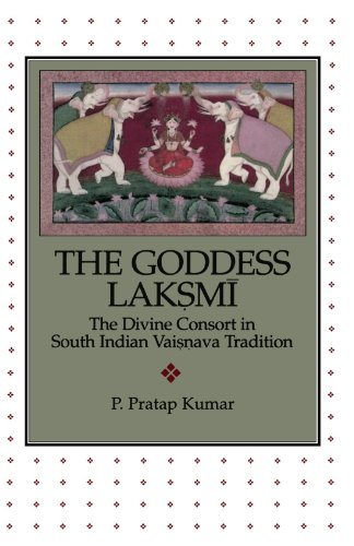 The Goddess Lak.sm=i: The Divine Consort in South Indian Vai.s.nava Tradition (AAR Academy Series)