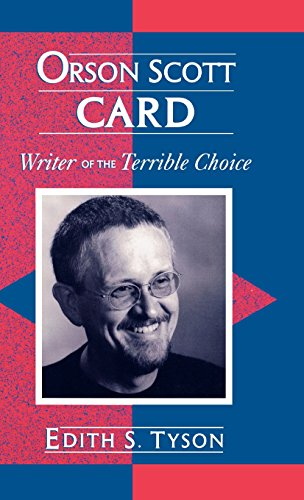 Orson Scott Card: Writer of the Terrible Choice (Studies in Young Adult Literature)