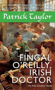 Fingal O'Reilly, Irish Doctor: An Irish Country Novel (Irish Country Books)