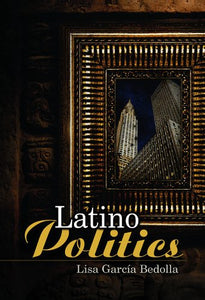 Latino Politics (US Minority Politics Series)