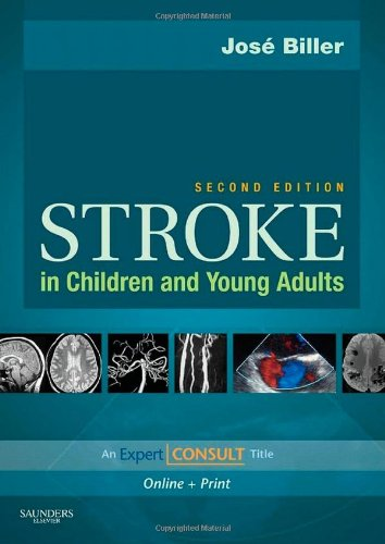 Stroke in Children and Young Adults: Expert Consult - Online and Print, 2e