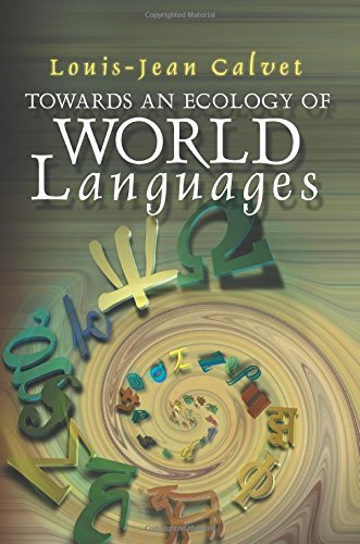 Towards an Ecology of World Languages