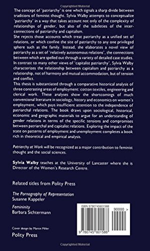 Patriarchy at Work: Patriarchal and Capitalist Relations in Employment, 1800-1984 (Feminist Perspectives from Polity Press)