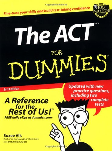 The ACT For Dummies (For Dummies (Lifestyles Paperback))