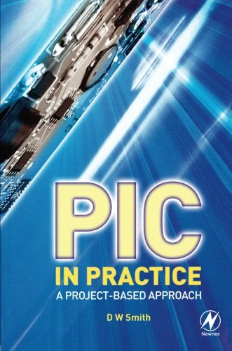 PIC in Practice, Second Edition: A Project-based Approach
