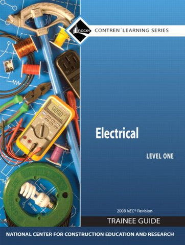 Electrical Level 1 Trainee Guide 2008 NEC, Paperback