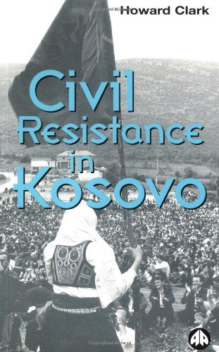 Civil Resistance in Kosovo