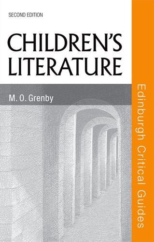 Children's Literature (Edinburgh Critical Guides to Literature EUP)