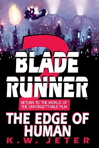 The Edge of Human (Blade Runner, Book 2)