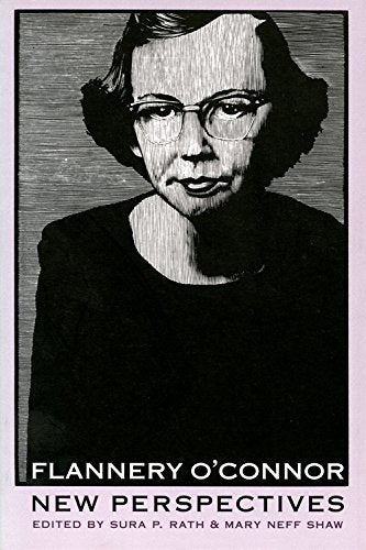 Flannery O'Connor: New Perspectives (Lea's Communication)