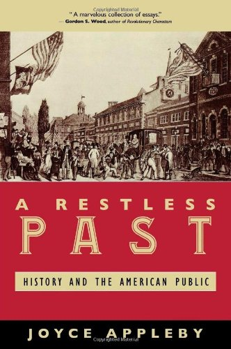 A Restless Past: History and the American Public