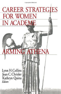Career Strategies for Women in Academia: Arming Athena