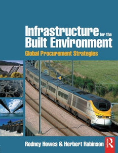 Infrastructure for the Built Environment: Global Procurement Strategies