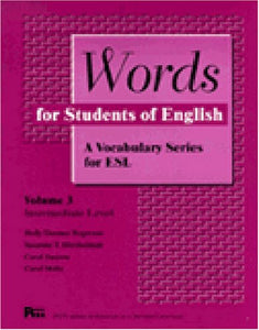 Words For Students Of English : A Vocabulary Series For Esl, Vol. 3 (Pitt Series In English As A Second Language)
