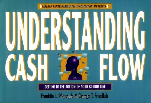 Understanding Cash Flow (Finance Fundamentals For Nonfinancial Managers Series)