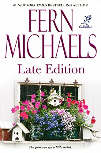 Late Edition (The Godmothers, No. 3)