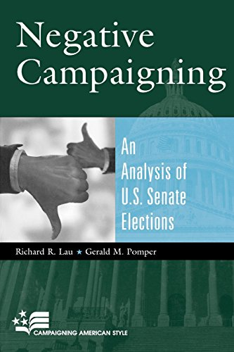 Negative Campaigning: An Analysis of U.S. Senate Elections (Campaigning American Style)