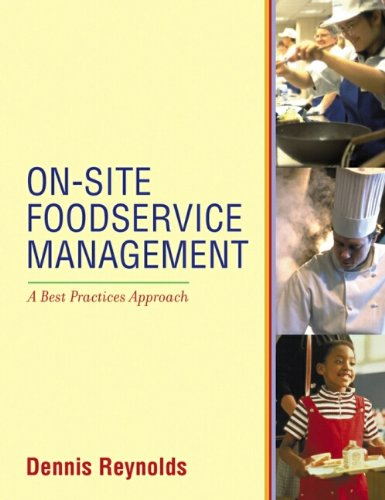 On-Site Foodservice Management: A Best Practices Approach