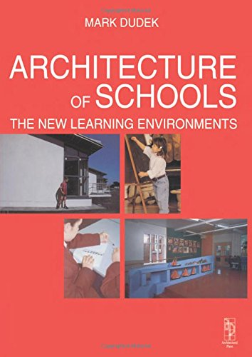 Architecture of Schools: The New Learning Environments