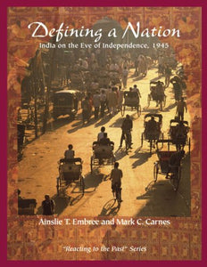 Defining A Nation: India On The Eve Of Independence 1945: Reacting To The Past