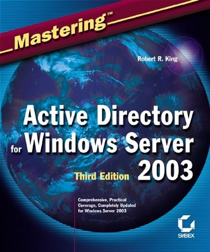 Mastering Active Directory for Windows Server 2003