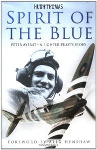 Spirit of the Blue: A Fighter Pilot's Story