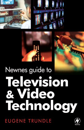 Newnes Guide to Television and Video Technology, Third Edition
