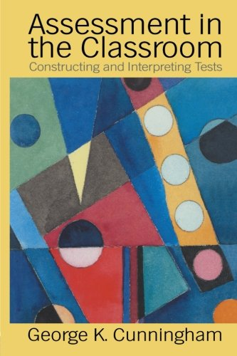 Assessment In The Classroom: Constructing And Interpreting Texts