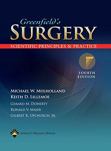 The Greenfield's Surgery: Scientific Principles and Practice (Surgery ( Greenfield ))