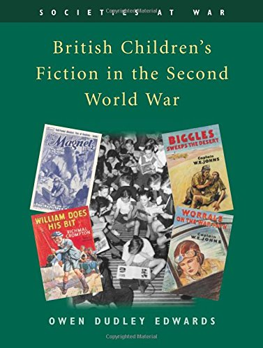 British Children's Fiction in the Second World War (Societies at War S)