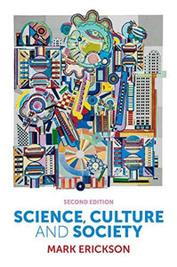 Science, Culture and Society: Understanding Science in the 21st Century