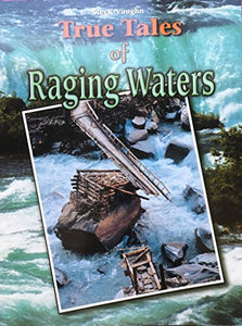 True Tales of Raging Waters