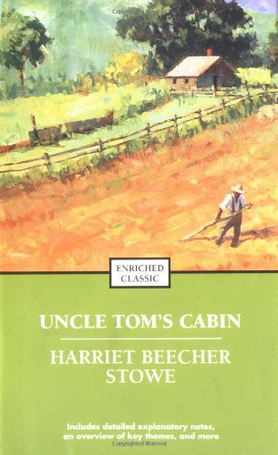 Uncle Tom's Cabin (Enriched Classics)