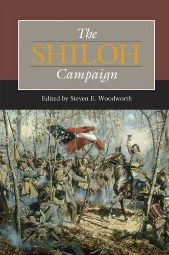 The Shiloh Campaign (Civil War Campaigns in the Heartland)