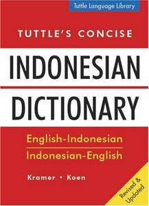 Tuttle's Concise Indonesian Dictionary: English-Indonesian Indonesian-English (Tuttle Language Library)