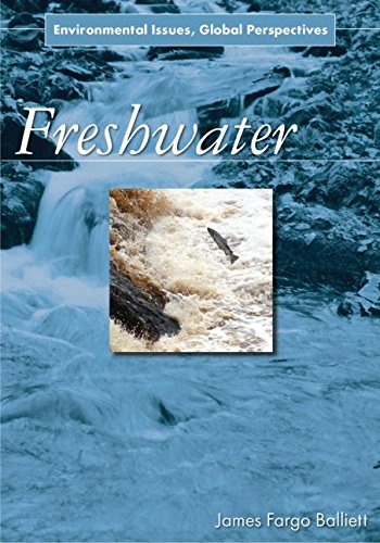 Freshwater: Environmental Issues, Global Perspectives