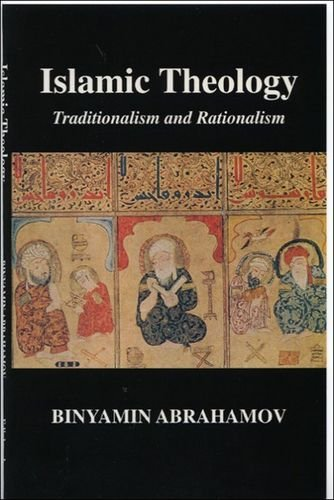 Islamic Theology: Traditionalism and Rationalism