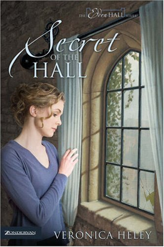Secret of the Hall (The Eden Hall Series, Book 3)