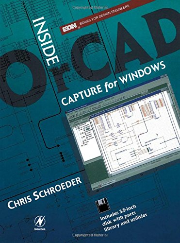 Inside OrCAD Capture for Windows (EDN Series for Design Engineers)