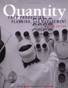 Quantity Food Production, Planning, And Management, 3Rd Edition
