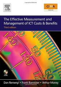 The Effective Measurement and Management of ICT Costs and Benefits, Third Edition