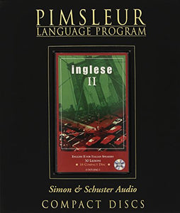 Pimsleur English for Italian Speakers Level 2 CD: Learn to Speak and Understand English as a Second Language with Pimsleur Language Programs (Comprehensive) (Italian Edition)