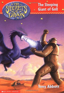 The Sleeping Giant Of Goll (The Secrets Of Droon #6)