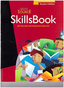 Skills Book, Editing and Proofreading Practice, Teacher's Edition, Grade 10 (Write Source)