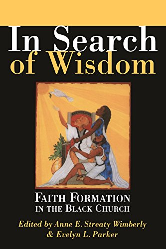In Search Of Wisdom: Faith Formation In The Black Church