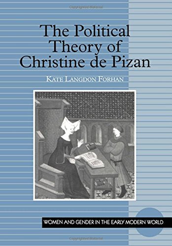 The Political Theory of Christine de Pizan (Women and Gender in the Early Modern World)