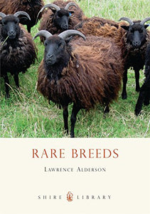 Rare Breeds (Shire Library)