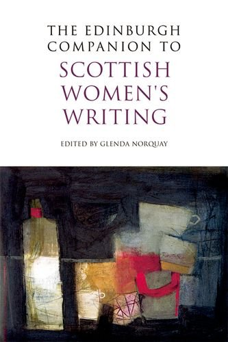 The Edinburgh Companion to Scottish Women's Writing (Edinburgh Companions to Scottish Literature)