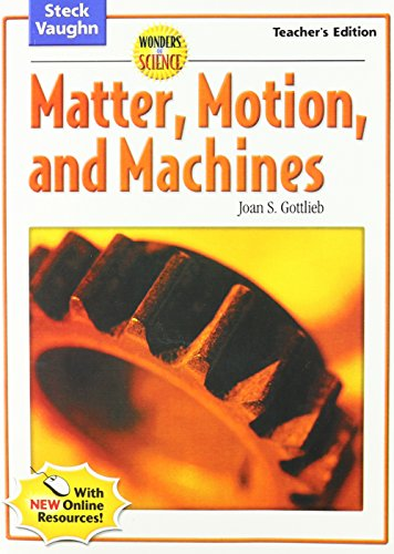 Wonders of Science: Matter, Motion and Machines