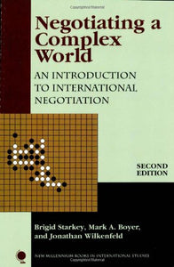 Negotiating a Complex World: An Introduction to International Negotiation (New Millennium Books in International Studies)